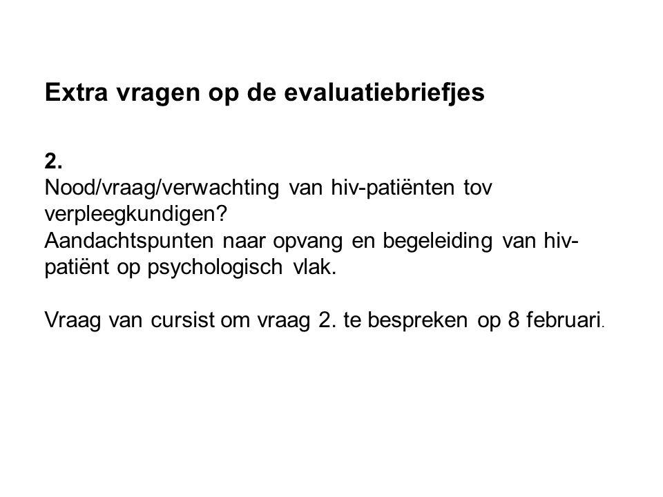 Extra vragen op de evaluatiebriefjes 2.