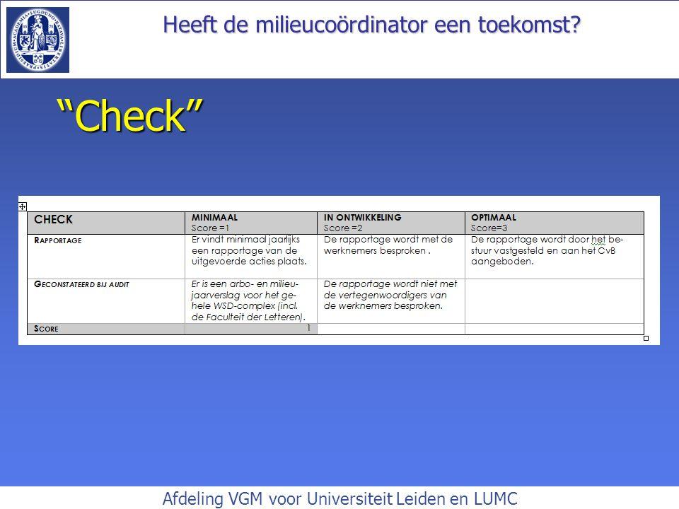 Heeft de milieucoördinator een toekomst? Afdeling VGM voor Universiteit Leiden en LUMC Check