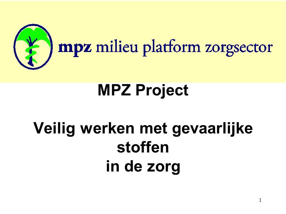 1 MPZ Project Veilig werken met gevaarlijke stoffen in de zorg