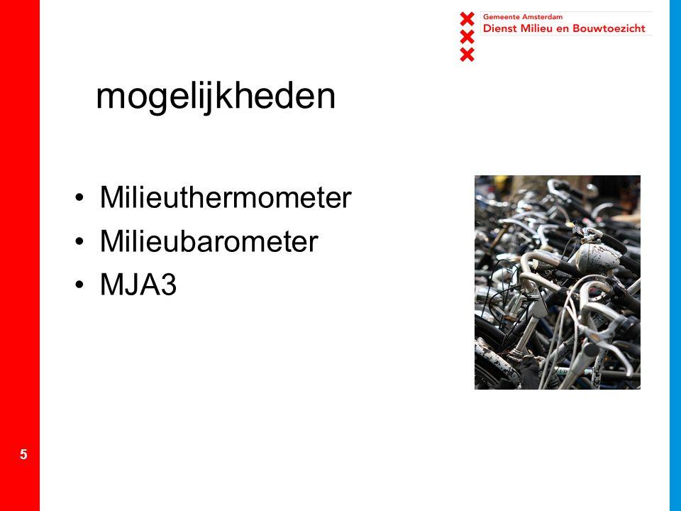 5 mogelijkheden Milieuthermometer Milieubarometer MJA3