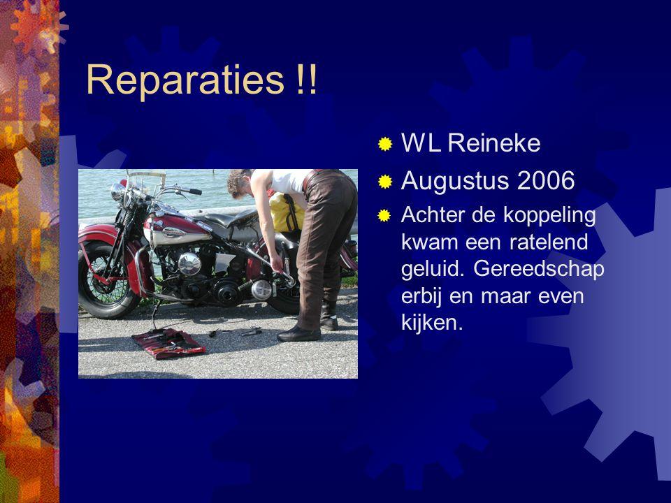 Reparaties !. WL Reineke  Augustus 2006  Achter de koppeling kwam een ratelend geluid.