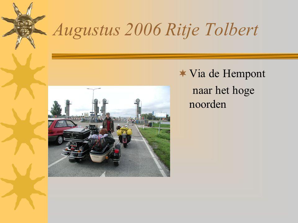 Augustus 2006 Ritje Tolbert  Via de Hempont naar het hoge noorden