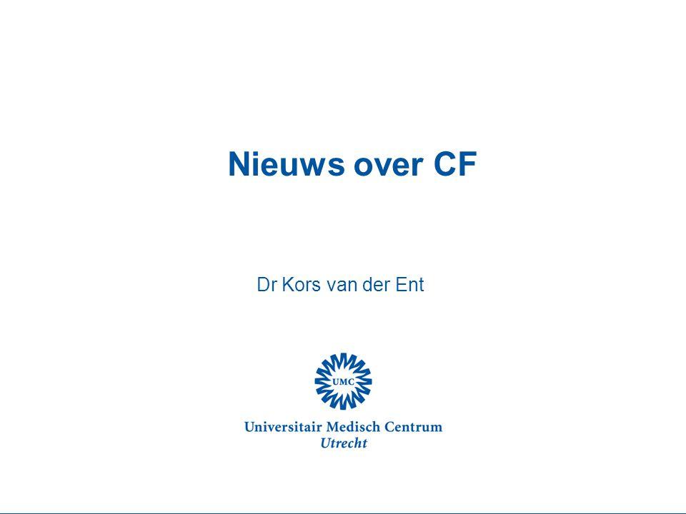 Ontwikkelingen in Nederland Landelijke richtlijn voor CF behandeling (CBO) Verdere centralisatie van zorg Landelijke database Koppeling van kwaliteit en financiering