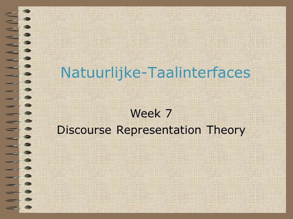 Natuurlijke-Taalinterfaces22 Huiswerk •Lees B&B, deel II, hoofdstuk 1
