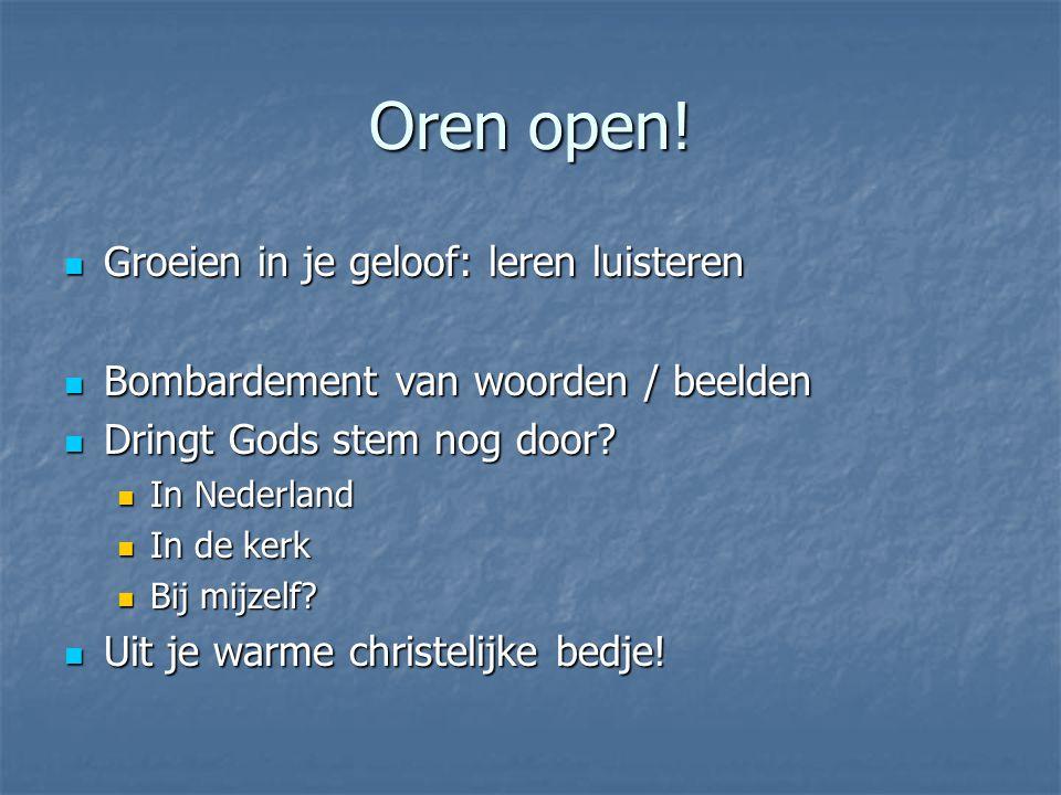 Oren open.
