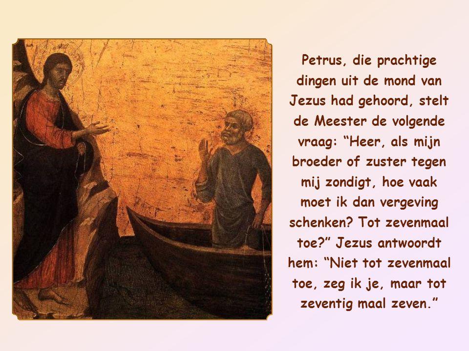Petrus, die prachtige dingen uit de mond van Jezus had gehoord, stelt de Meester de volgende vraag: Heer, als mijn broeder of zuster tegen mij zondigt, hoe vaak moet ik dan vergeving schenken.