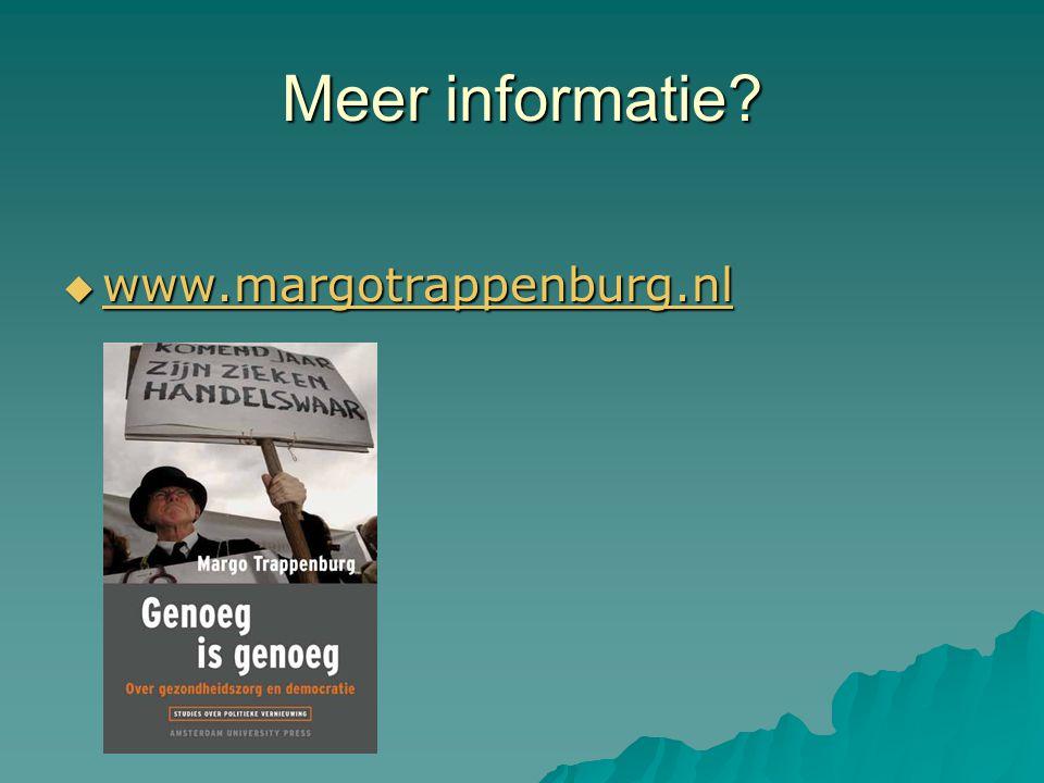 Meer informatie  www.margotrappenburg.nl www.margotrappenburg.nl