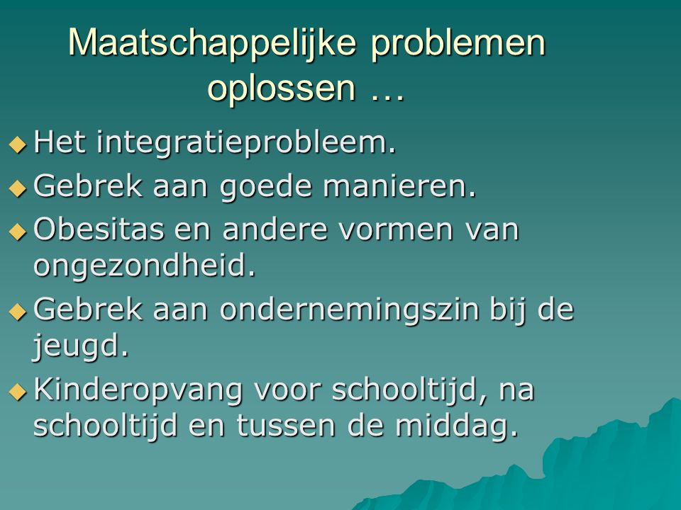 Maatschappelijke problemen oplossen …  Het integratieprobleem.