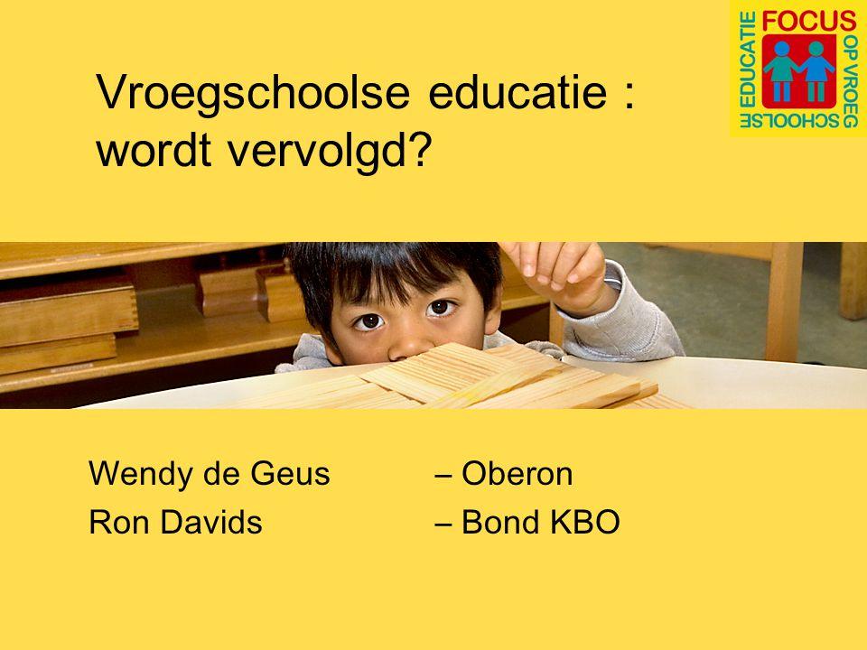Inhoud sessie - Agenda Focus op vroegschoolse educatie - Ondersteuningstraject -Vroegschoolse educatie: de stand van zaken -Nieuwe ronde, nieuwe kansen?: De OKE-wet