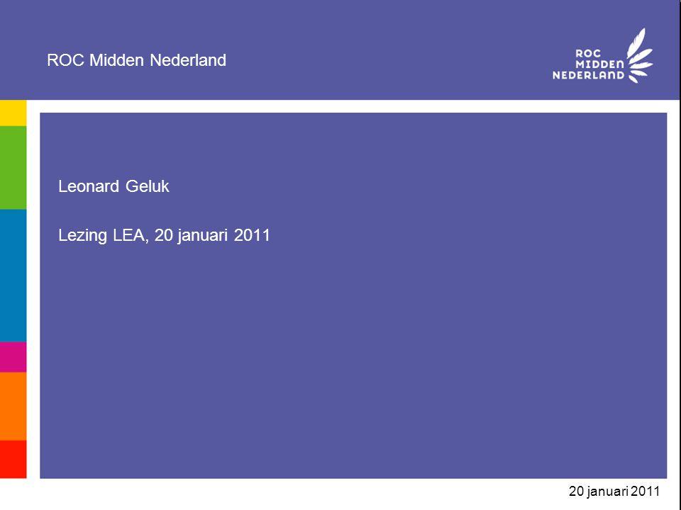 20 januari 2011 ROC Midden Nederland >25.000 studenten/cursisten in provincie Utrecht >2000 medewerkers >zorgen om afschaffen 30 plus-bekostiging >discussie over toekomst Educatie >keuze voor: kleinschalig binnen grootschalig: vorming Colleges