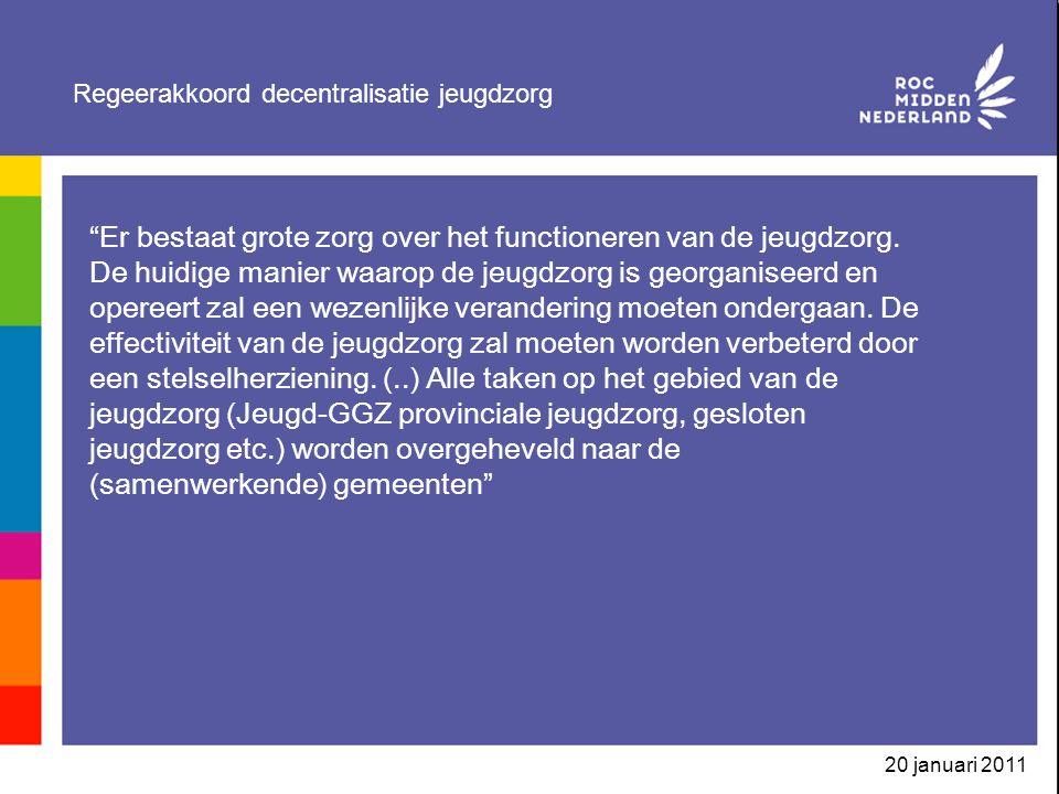 """Regeerakkoord decentralisatie jeugdzorg """"Er bestaat grote zorg over het functioneren van de jeugdzorg. De huidige manier waarop de jeugdzorg is georga"""