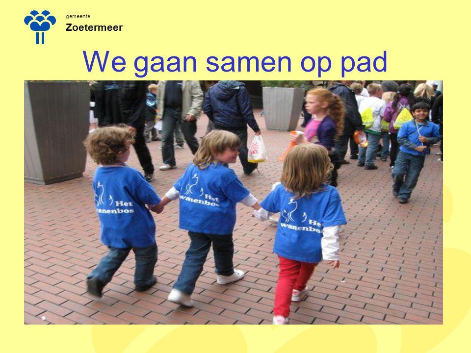 gemeente Zoetermeer We gaan samen op pad