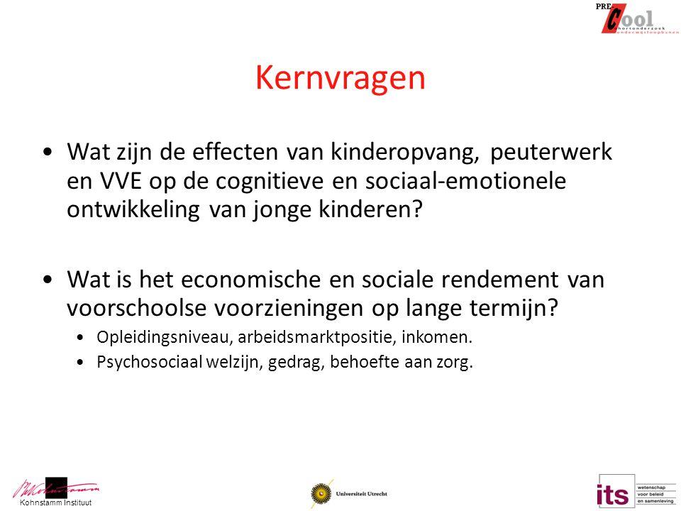 Kohnstamm Instituut Kernvragen Wat zijn de effecten van kinderopvang, peuterwerk en VVE op de cognitieve en sociaal-emotionele ontwikkeling van jonge