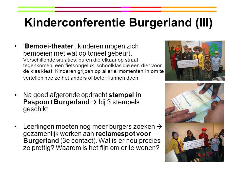 Kinderconferentie Burgerland (III) 'Bemoei-theater': kinderen mogen zich bemoeien met wat op toneel gebeurt. Verschillende situaties: buren die elkaar
