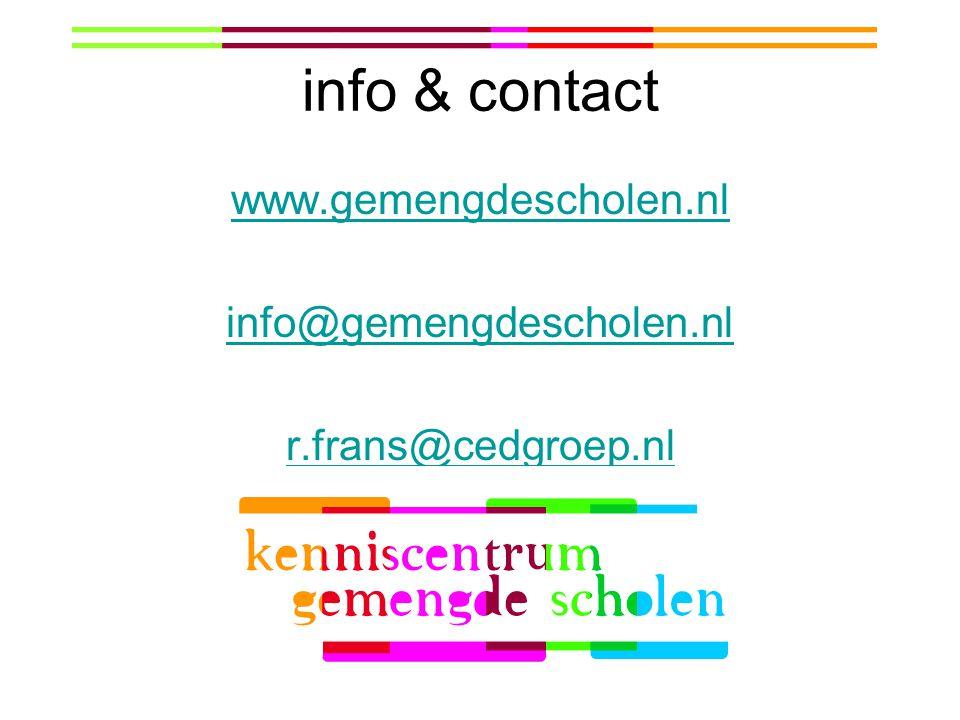 info & contact www.gemengdescholen.nl info@gemengdescholen.nl r.frans@cedgroep.nl