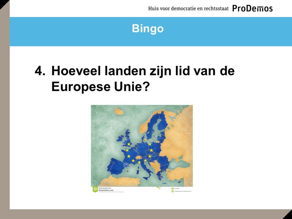 4.Hoeveel landen zijn lid van de Europese Unie? Bingo