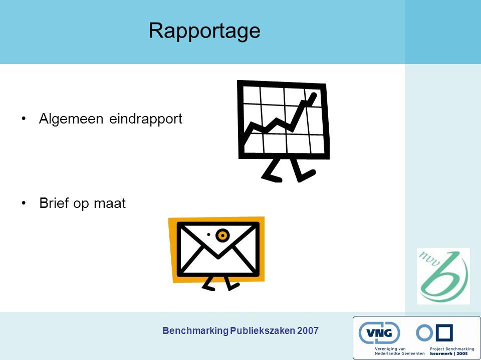 Benchmarking Publiekszaken 2007 Rapportage Algemeen eindrapport Brief op maat