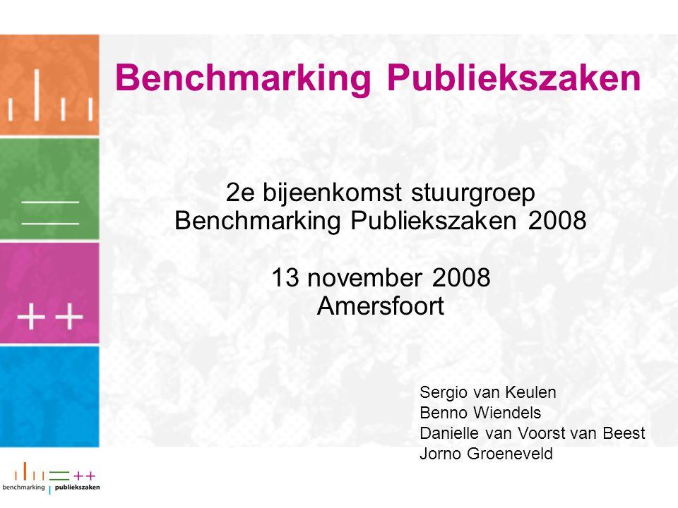 Benchmarking Publiekszaken 2e bijeenkomst stuurgroep Benchmarking Publiekszaken 2008 13 november 2008 Amersfoort Sergio van Keulen Benno Wiendels Danielle van Voorst van Beest Jorno Groeneveld