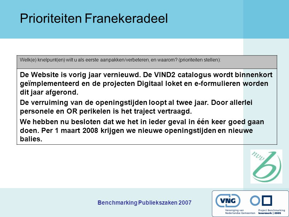 Benchmarking Publiekszaken 2007 Kernindicatoren Franekeradeel 1.