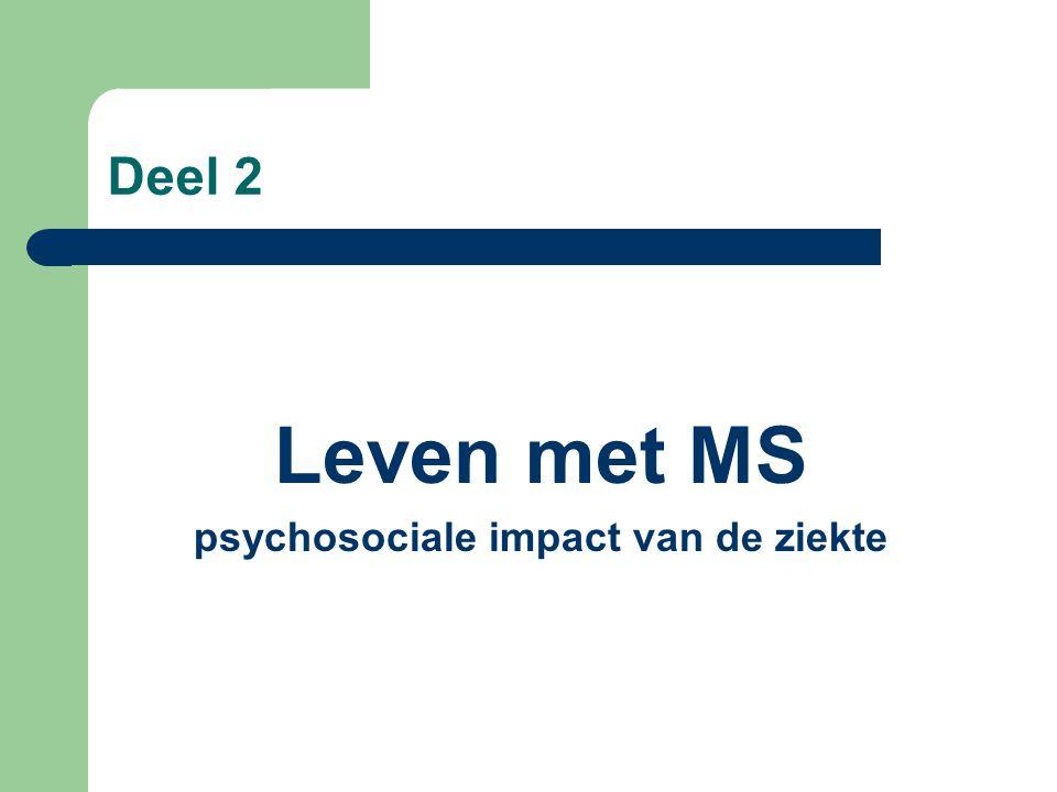 Deel 2 Leven met MS psychosociale impact van de ziekte