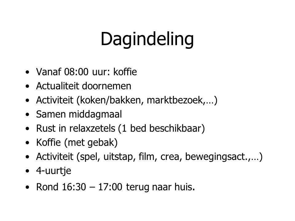 Dagindeling Vanaf 08:00 uur: koffie Actualiteit doornemen Activiteit (koken/bakken, marktbezoek,…) Samen middagmaal Rust in relaxzetels (1 bed beschik