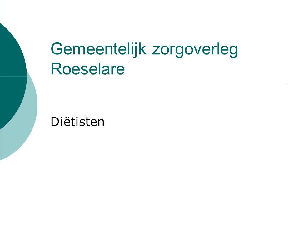 Gemeentelijk zorgoverleg Roeselare Diëtisten