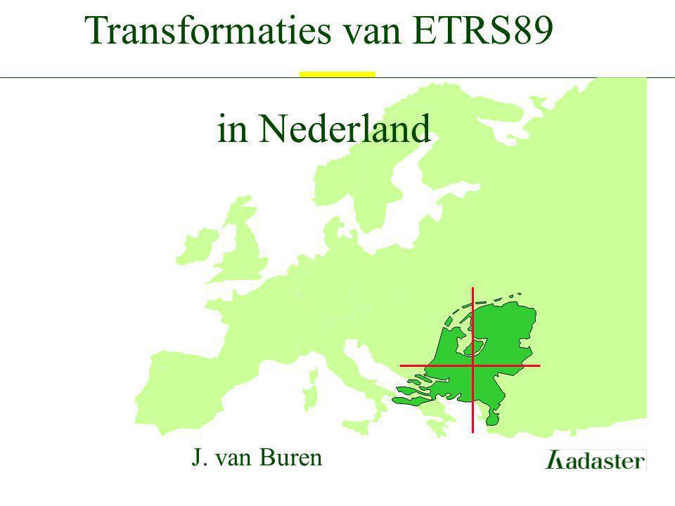 Gevolgen voor gebruiker Gebruiker heeft keuze: manier van bijhouding resultaat in RD of ETRS89 Transformatie tussen RD/NAP en ETRS89: voor landmeetkunde: RDNAPTRANS  voor navigatie: 7-parameter transformatie (± 25 cm)