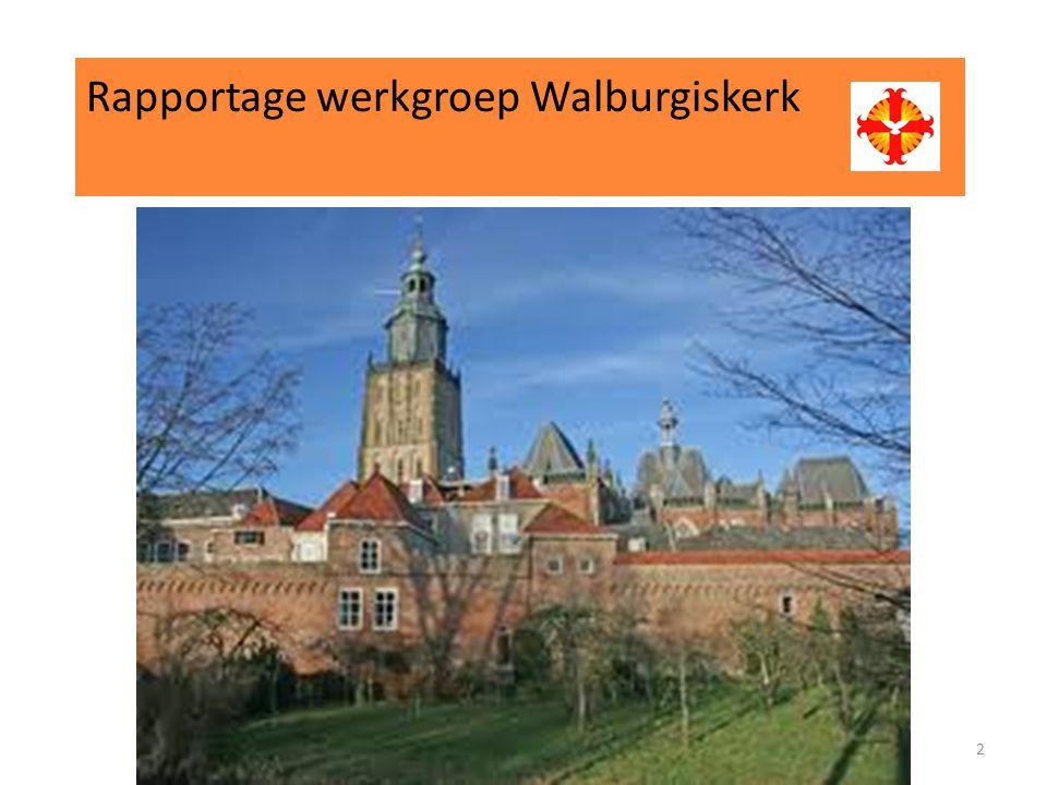 Rapportage werkgroep Walburgiskerk 2