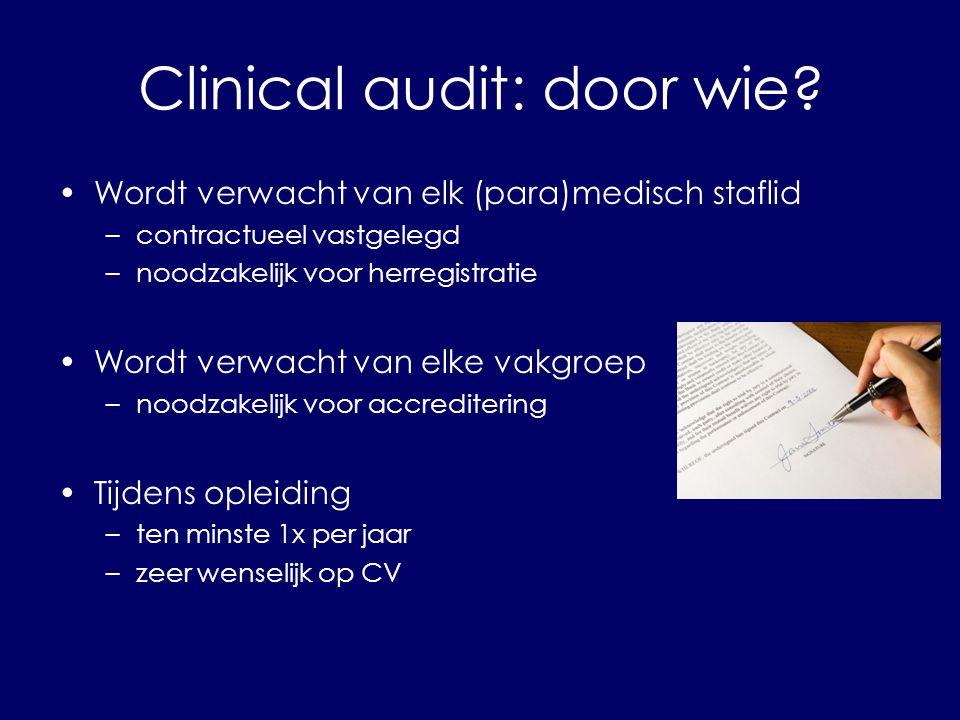 Clinical audit: door wie.