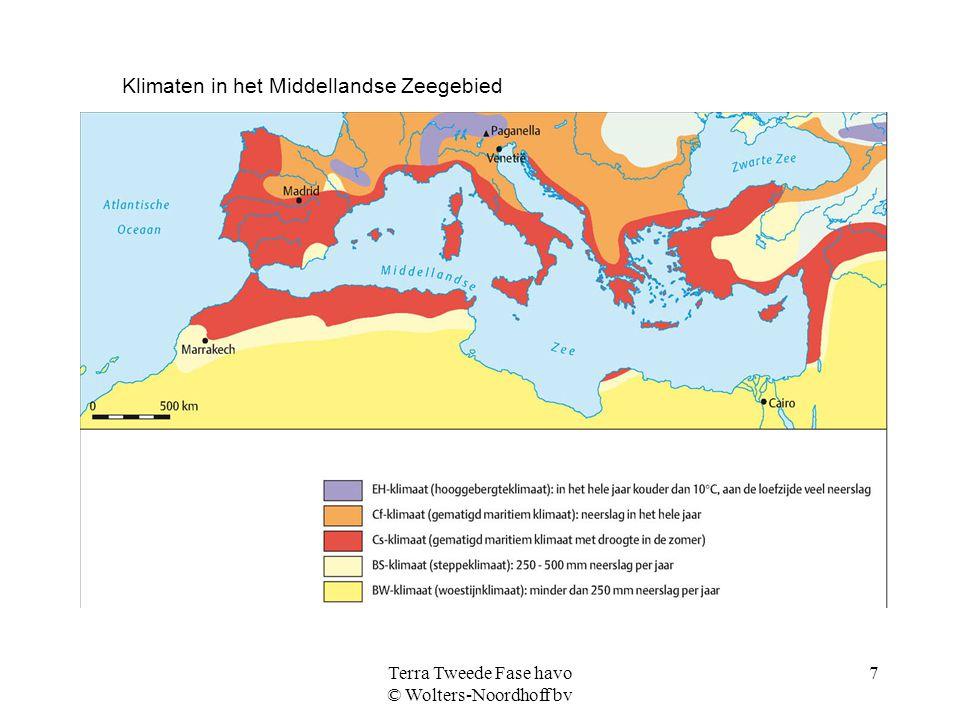 Terra Tweede Fase havo © Wolters-Noordhoff bv 7 Klimaten in het Middellandse Zeegebied
