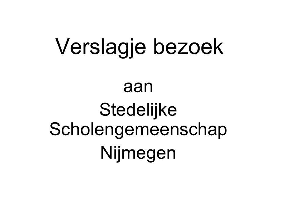 Verslagje bezoek aan Stedelijke Scholengemeenschap Nijmegen