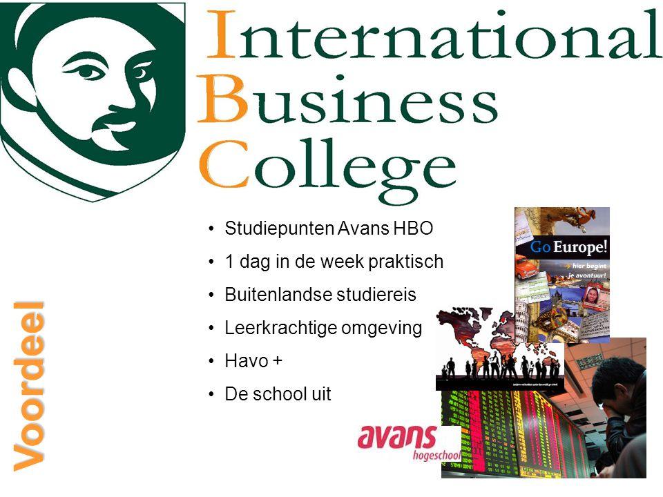 Voordeel Studiepunten Avans HBO 1 dag in de week praktisch Buitenlandse studiereis Leerkrachtige omgeving Havo + De school uit