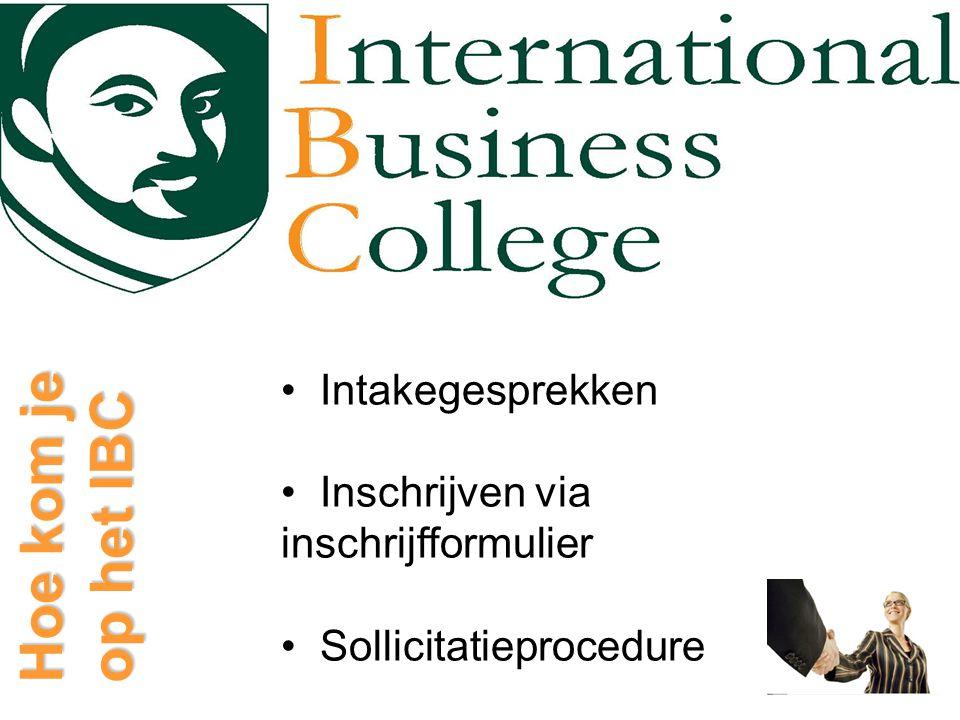Hoe kom je op het IBC Intakegesprekken Inschrijven via inschrijfformulier Sollicitatieprocedure