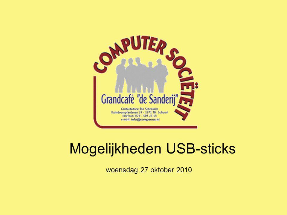 Mogelijkheden USB-sticks woensdag 27 oktober 2010