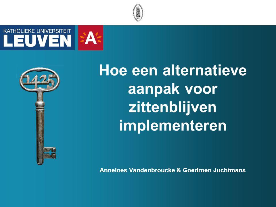 Inleiding 2 vaststellingen: -(1) Aantal zittenblijvers in Vlaanderen is één van de hoogste in Europa.