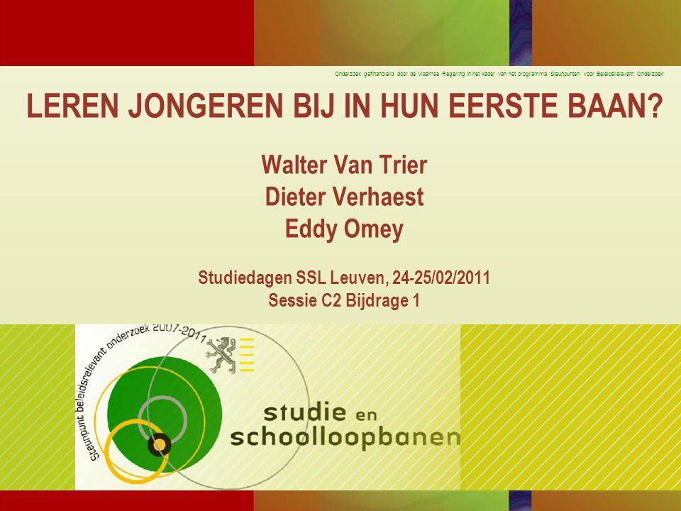 Onderzoek gefinancierd door de Vlaamse Regering in het kader van het programma 'Steunpunten voor Beleidsrelevant Onderzoek' DERDE ANALYSE: VASTSTELLINGEN (1) Leuven, 24-02-2011Studiedag SSL - C2/1: Bijleren32