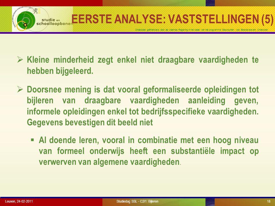 Onderzoek gefinancierd door de Vlaamse Regering in het kader van het programma 'Steunpunten voor Beleidsrelevant Onderzoek' EERSTE ANALYSE: VASTSTELLI
