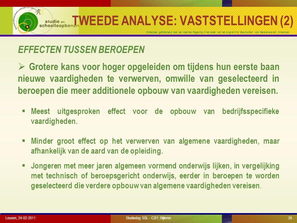 Onderzoek gefinancierd door de Vlaamse Regering in het kader van het programma 'Steunpunten voor Beleidsrelevant Onderzoek' TWEEDE ANALYSE: VASTSTELLI