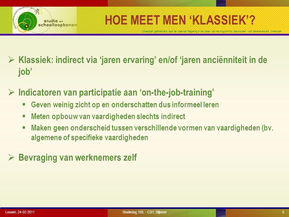 Onderzoek gefinancierd door de Vlaamse Regering in het kader van het programma 'Steunpunten voor Beleidsrelevant Onderzoek' EERSTE ANALYSE: VASTSTELLINGEN (4) Leuven, 24-02-201117Studiedag SSL - C2/1: Bijleren  Effectiviteit van de opleiding verschilt sterk per type.