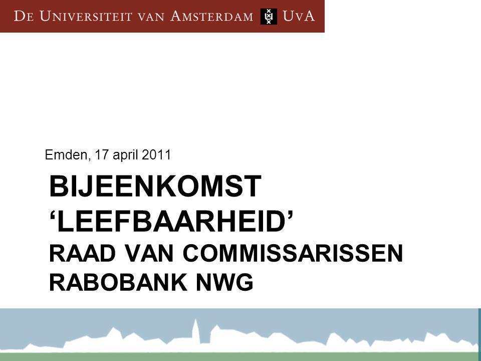 BIJEENKOMST 'LEEFBAARHEID' RAAD VAN COMMISSARISSEN RABOBANK NWG Emden, 17 april 2011
