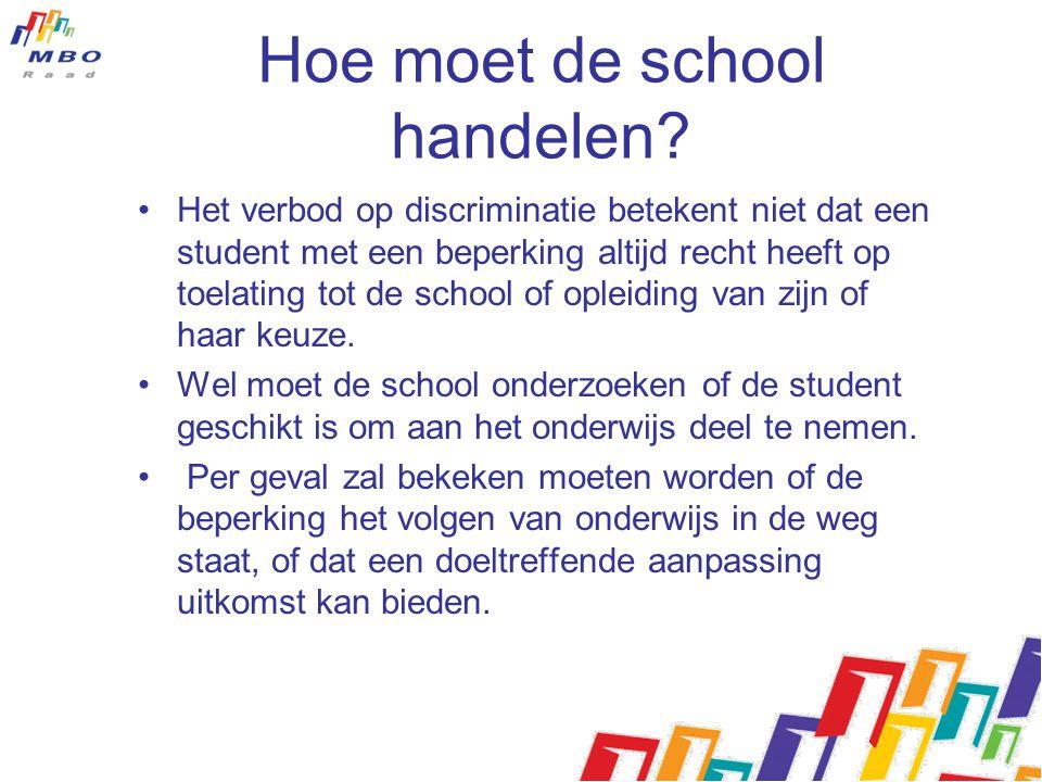Hoe moet de school handelen.