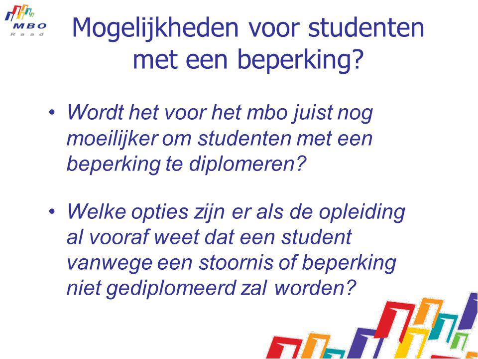 Mogelijkheden voor studenten met een beperking? Wordt het voor het mbo juist nog moeilijker om studenten met een beperking te diplomeren? Welke opties