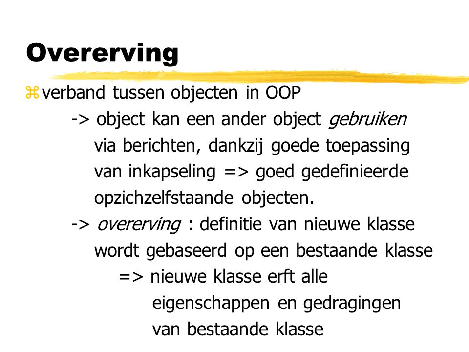 zverband tussen objecten in OOP -> object kan een ander object gebruiken via berichten, dankzij goede toepassing van inkapseling => goed gedefinieerde