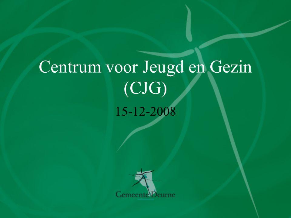 Centrum voor Jeugd en Gezin (CJG) 15-12-2008
