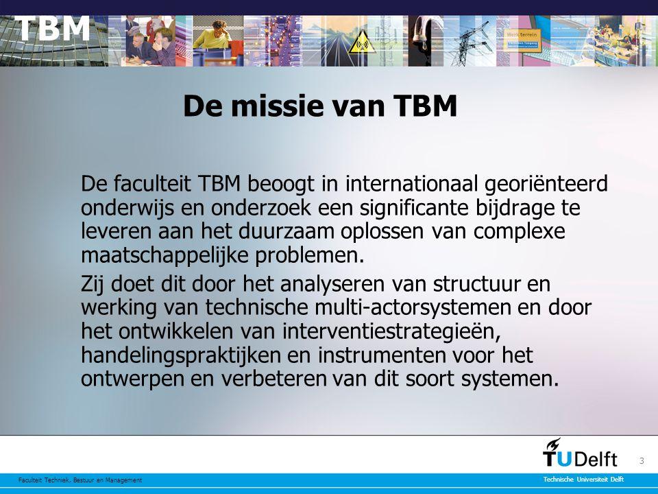 Faculteit Techniek, Bestuur en Management Technische Universiteit Delft 4 Typisch TBM-vraagstukken (1) Hoe pakken we de fileproblematiek in Nederland aan.
