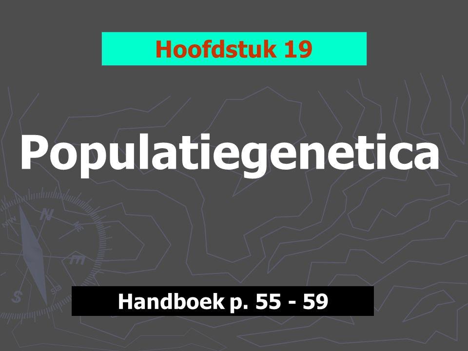 AFrequenties van genen en genotypen POPULATIE = GENENPOEL  tussen leden van een populatie worden steeds genen uitgewisseld  van ieder gen komt elk allel steeds voor in een bepaalde frequentie, maar twee allelen zijn steeds gecombineerd.