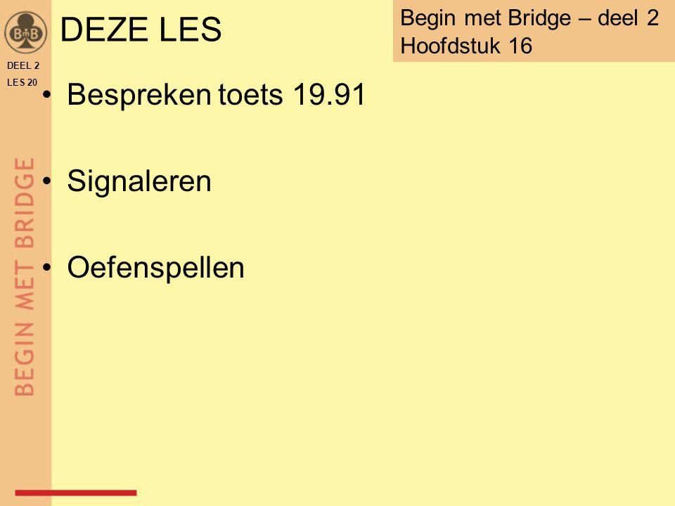 DEEL 2 LES 20 ♠ V B 10 8 7 ♠ H 6 5 4 ♠ 3 2 ♠ A 9 N W O Z analyse: als oost ♠9 speelt, is de slag voor ♠V west speelt ♠7 na en oost maakt ♠A als oost later aan slag komt, zijn de ♠ niet vrij.