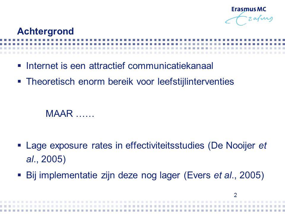 2 Achtergrond  Internet is een attractief communicatiekanaal  Theoretisch enorm bereik voor leefstijlinterventies MAAR ……  Lage exposure rates in e