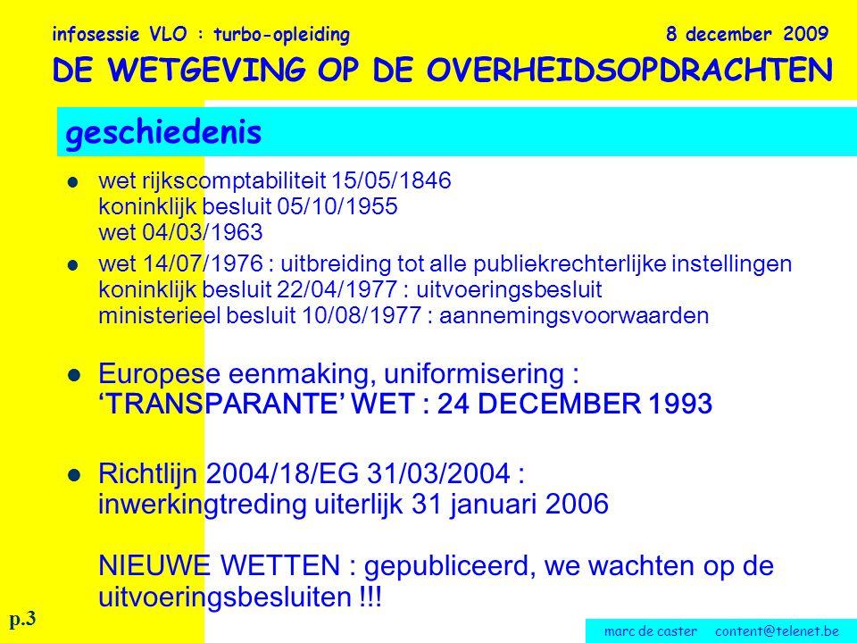 marc de caster content@telenet.be K.B.18/02/2004 : toevoeging art.