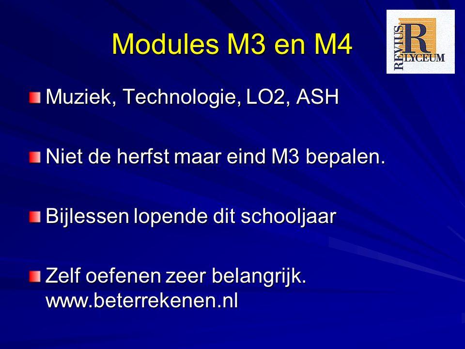 Modules M3 en M4 Muziek, Technologie, LO2, ASH Niet de herfst maar eind M3 bepalen.